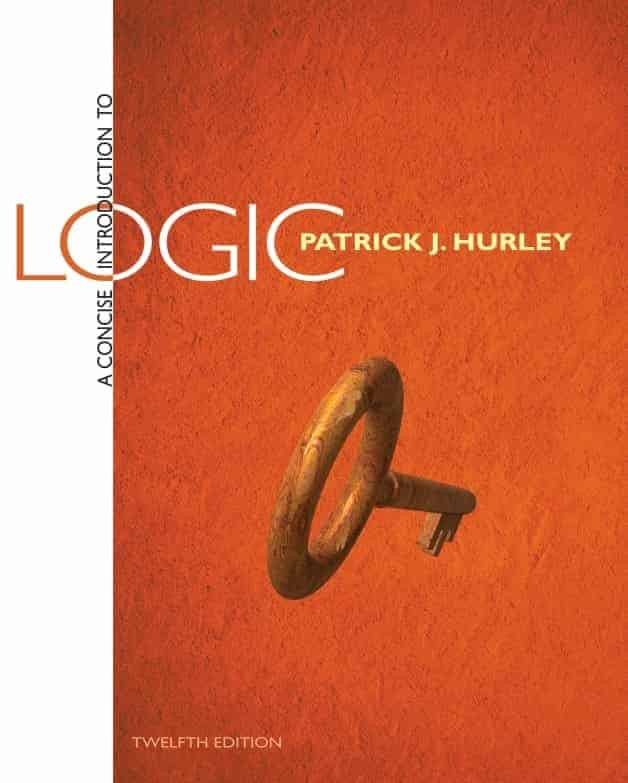 A Concise Introduction to Logic (12 Edition) by Patrick Hurley