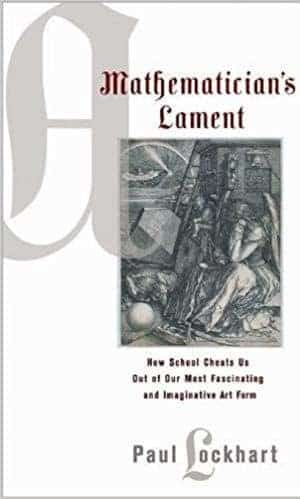 A Mathematician's Lament by Paul Lockhart — Cover