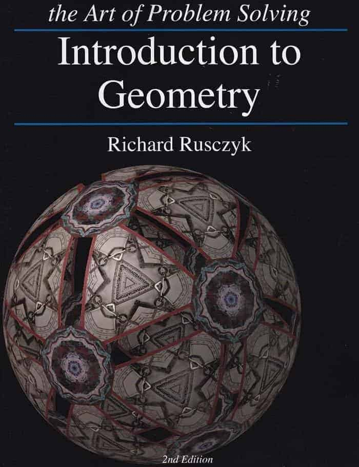 The Art of Problem Solving (AOPS) — Introduction to Geometry (2nd Edition) by Richard Rusczyk