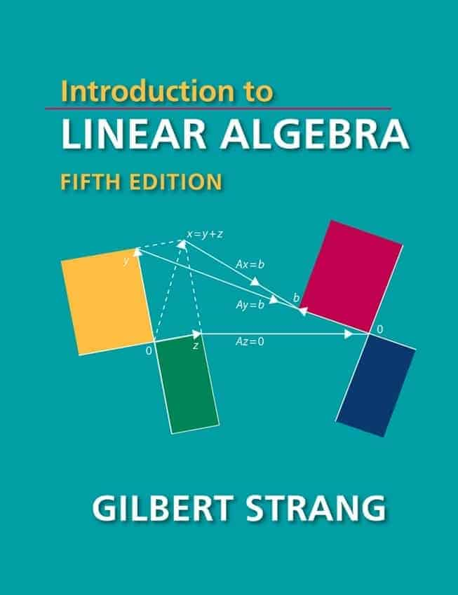 Introduction to Linear Algebra (5th Edition) by Gilbert Strang
