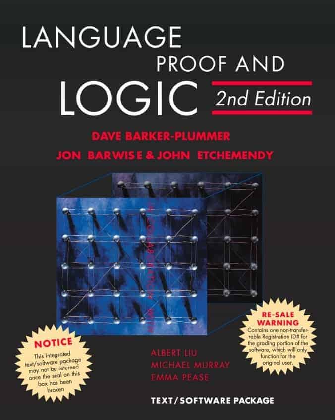 Language, Proof and Logic (2nd Edition) By Barker-Plummer et al.