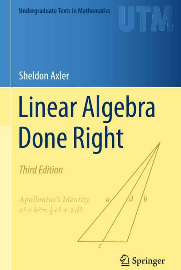 Linear Algebra Done Right (3rd Edition) by Sheldon Axler