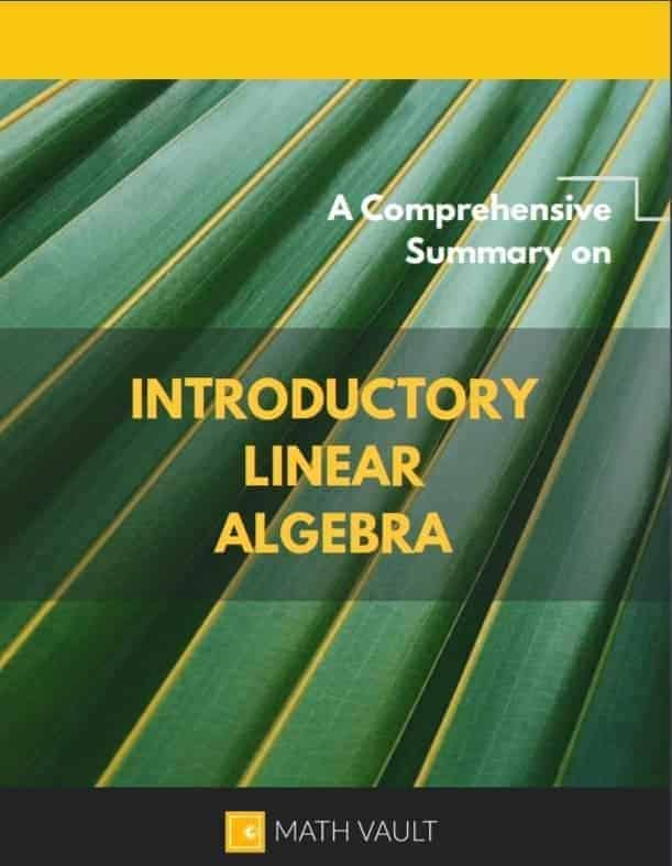 A Comprehensive Summary to Introductory Linear Algebra — Cover
