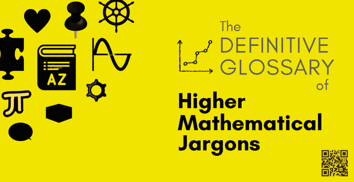 Math Vault's The Definitive Glossary of Higher Mathematical Jargon — Header Image