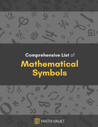Cover of Math Vault's Comprehensive List of Mathematical Symbols eBook