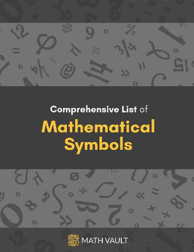 Cover of Math Vault's Comprehensive List of Mathematical Symbols eBook
