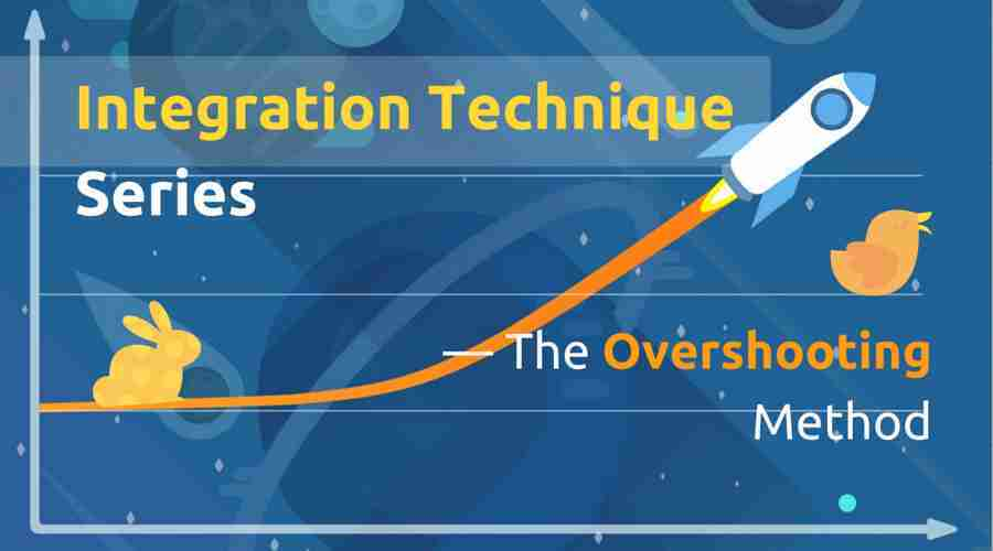 Integration Series — The Overshooting Method