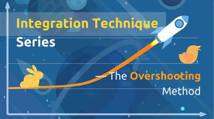 Integration Series — The Overshooting Method