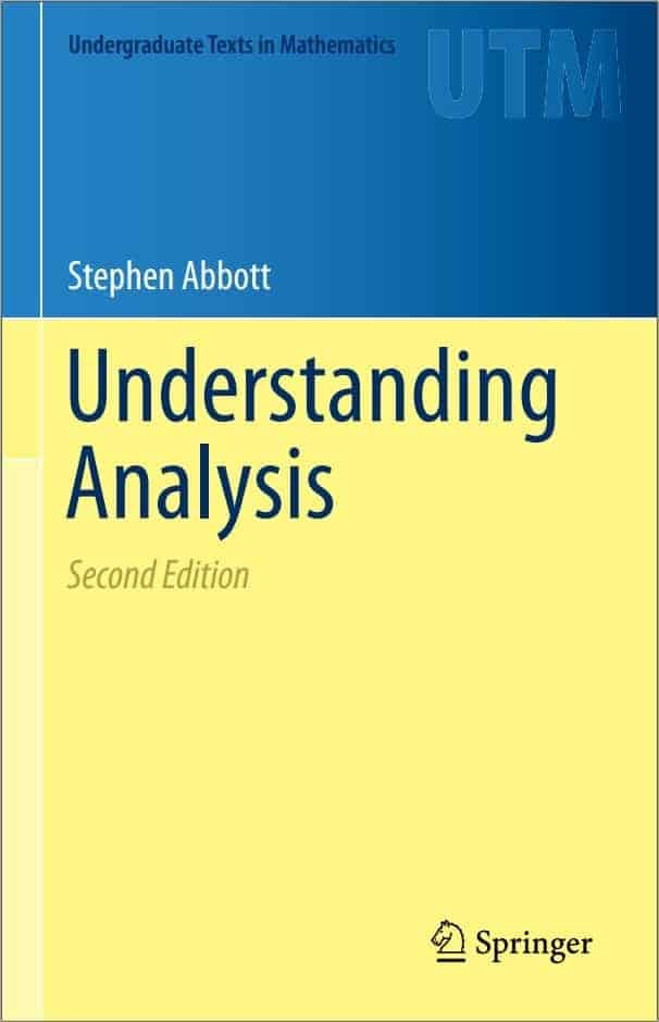 Understanding Analysis (2nd Edition) by Stephen Abbott